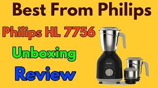 Philips HL 7756 Mixer Grinder Unboxing & Review || Best Mixer Grinder