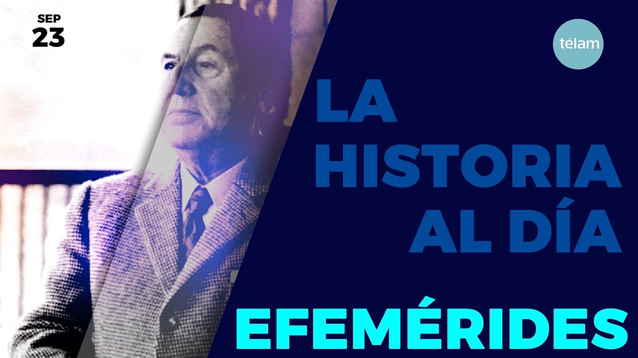 LA HISTORIA AL DÍA (EFEMÉRIDES 23 SEPTIEMBRE)