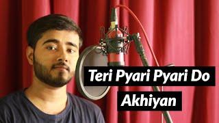 teri-pyari-pyari-do-akhiyan---sajjna-cover-by-aman-sharma