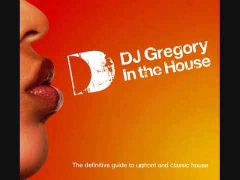 DJ Gregory In The House - CD1