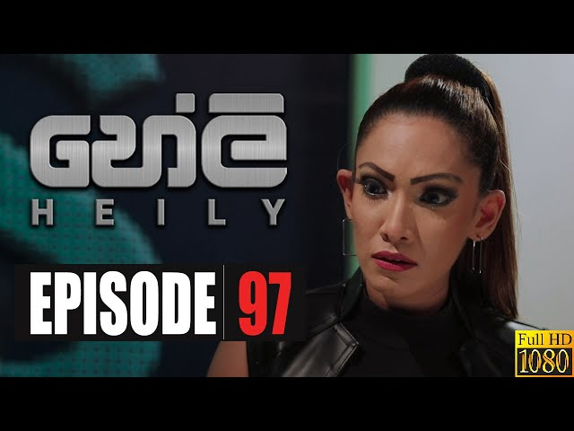 Heily | Episode 97 03rd June 2020
