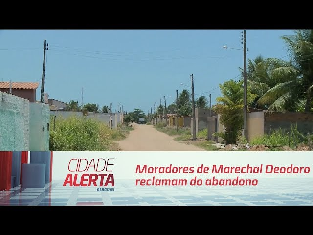 Moradores de Marechal Deodoro reclamam do abandono no município e pede ajuda