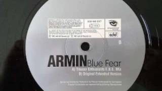 Armin Van Buuren - Blue Fear (trouser enthusiasts ebe edit)