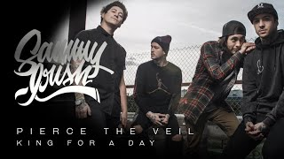 King For A Day (Acoustic) - Pierce The Veil - Sammy Irish