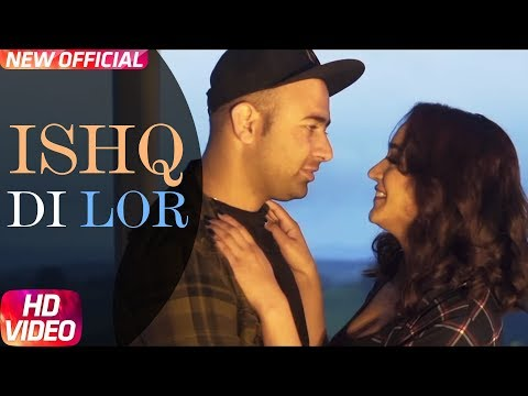Ishq Di Lor (Full Video) | Nafray | Latest Punjabi Song 2018 | Speed Records