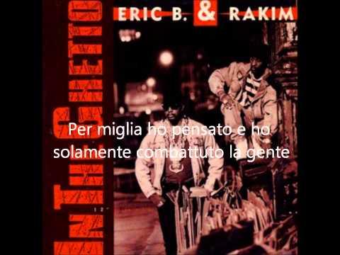 Eric B. & Rakim - In The Ghetto (Traduzione Italiana)
