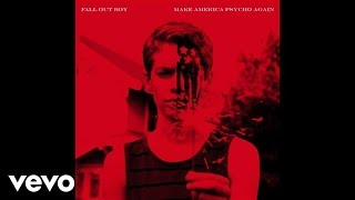 Fall Out Boy - Novocaine (Remix / Audio) ft. Uzi