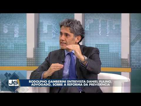 Rodolpho Gamberini entrevista Daniel Pulino, advogado, sobre a reforma da Previdência