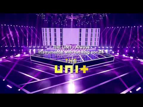 [INSTRUMENTAL] THE UNIT - ALWAYS WITH BACKING VOCALS (KARAOKE)