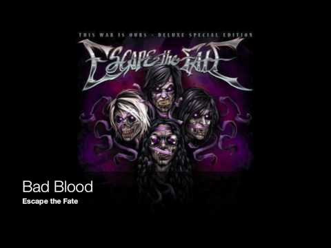 Escape the Fate - Bad Blood