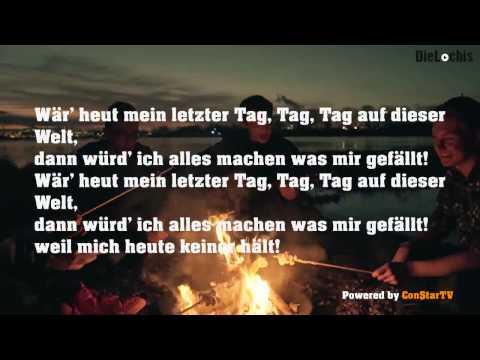 Songtext von DieLochis - Mein letzter Tag Lyrics