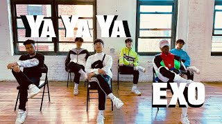 YA YA YA - EXO [Original Choreography by: DJ McIver]