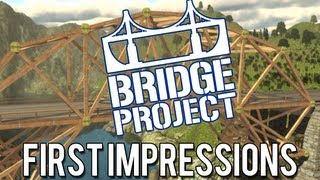 Bridge Project - Gameplay [Steam/PC] - First Impressions