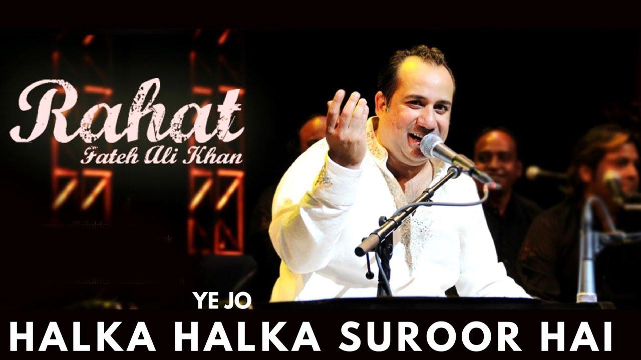 Rahat Fateh Ali Khan - Ye Jo Halka Halka Suroor Hai     | Popular Qawwali