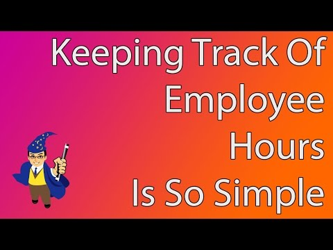 Keeping Track of Employee Hours Accurately