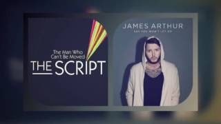 Download Lagu The Man who can't be moved x Say You won't Let Go (The Script vs James Arthur) mixed mashup Mp3