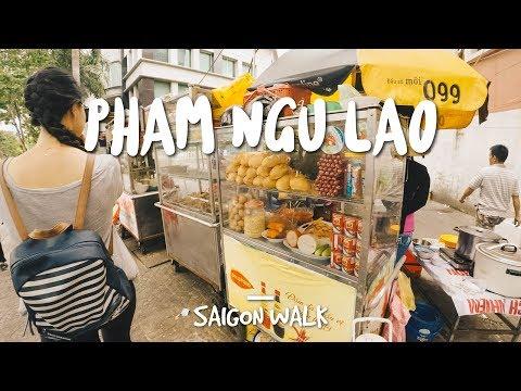 Saigon Walk With Commentary: Pham Ngu Lao St., District 1, Ho Chi Minh City, Vietnam [4K]