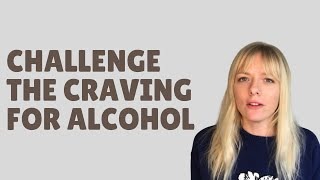 Sinclair Method Tip: Challenge Your Alcohol Cravings