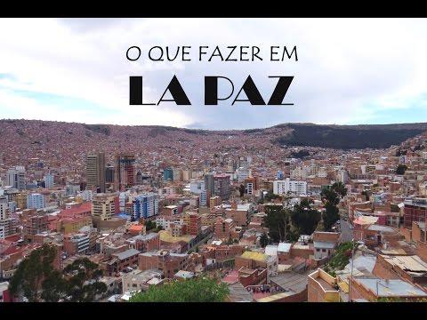 Um dia em La Paz | O que fazer | Mochilão | Te Guiaremos