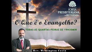 Estudo Bíblico - 28/04/2021 - O que é o Evangelho