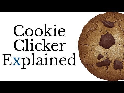 Cookie Clicker Explained