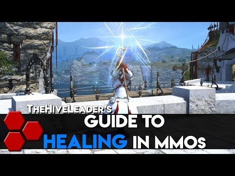 TheHiveLeader's Guide to Healing In MMOs