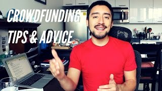 Super Valuable Crowdfunding Tips and Advice