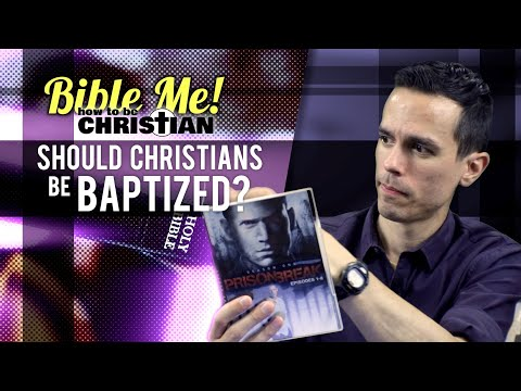Should Christians be Baptized? - Bible Me!