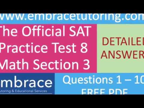 SAT Math Practice Test 8 Section 3 Questions 1 - 10 Detailed Answers
