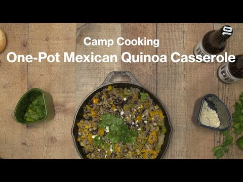 Camp Cooking: One-Pot Mexican Quinoa Casserole