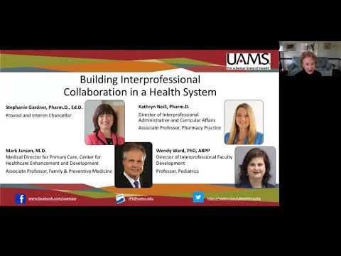 Webinar onInterprofessional Education at the University of Arkansas for Medical Sciences (UAMS)