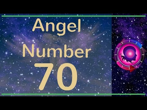 Angel Number 70: The Meanings of Angel Number 70