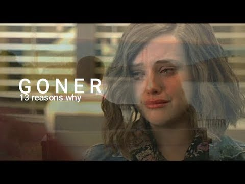 13 reasons why goner (+ traduction)