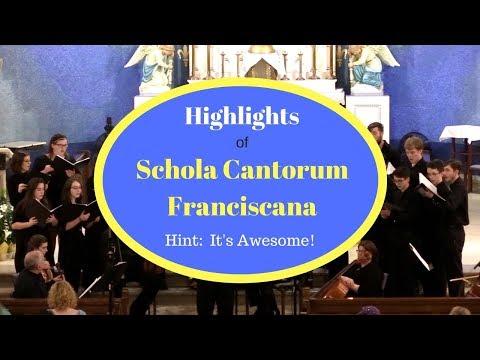 Schola Cantorum Franciscana Highlights - WOW!