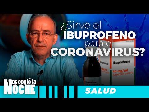¿Sirve El Ibuprofeno Para Curar El Covid 19? Oswaldo Restrepo - Nos Cogió La Noche
