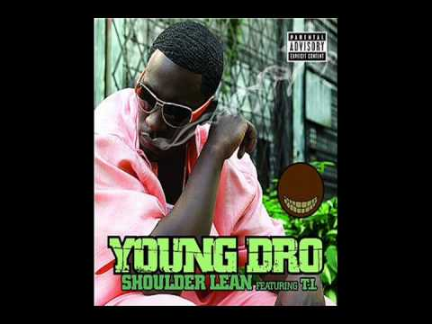Young DRO feat TI  Shoulder Lean Instrumental + Download Link