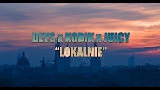 Deys - Lokalnie feat. Kobik (prod. Juicy)