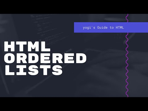 HTML Ordered List Style - Yogi's Guide to HTML - Episode 18 thumbnail