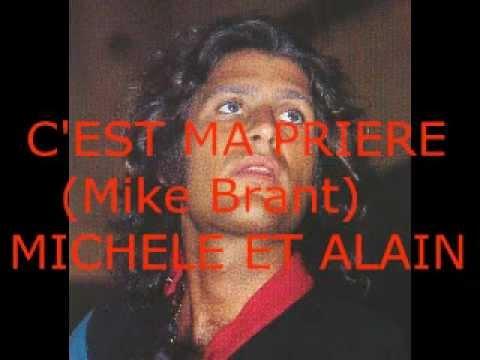 C'EST MA PRIERE  (Mike Brant) Michèle Et Alain