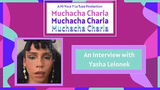 In the Spotlight: An Interview with Yasha Lelonek | A Mi Voz Media Production