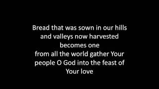 bread that was sown(with lyrics)