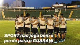 SPORT não joga bem e perde para o Guarani, em Campinas nos acréscimos!