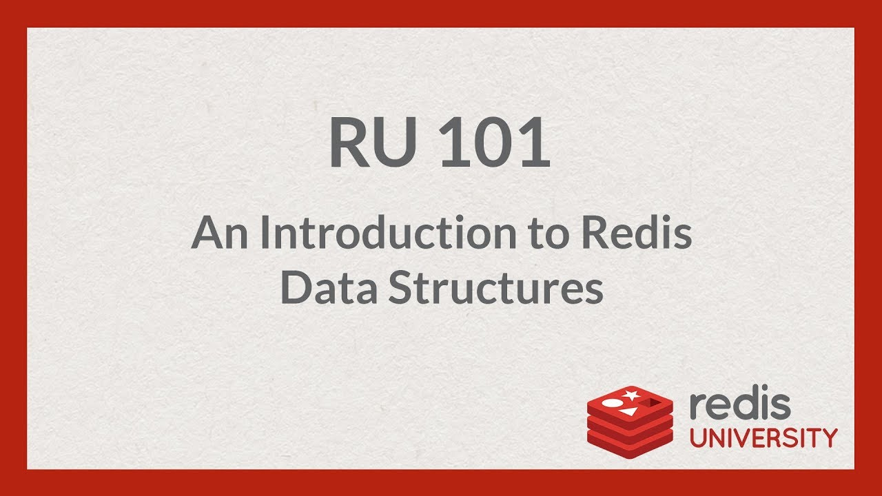 Introduction to Redis Data Structures | Redis University