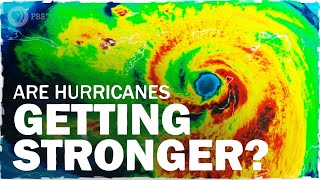 Why Are Hurricanes Getting Stronger? | Hot Mess