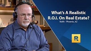 What's A Realistic R.O.I On Real Estate?