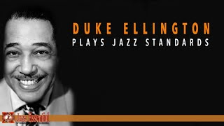 Duke Ellington Plays Jazz Standards