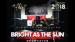 ENERGY18 - BRIGHT AS THE SUN - DRUM COVER By Agil ( Official Song Asian Games 2018 )