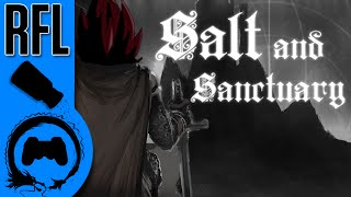 Salt and Sanctuary - Renegade for Life (TeamFourStar)