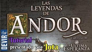 Las Leyendas de Andor: La Última Esperanza - Tutorial