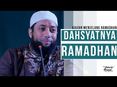 Ceramah Agama : Dahsyatnya Ramadhan - Ustadz DR Khalid Baslamah, MA